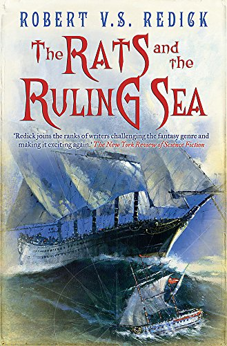 THE RATS AND THE RULING SEA: Redick, Robert V. S.