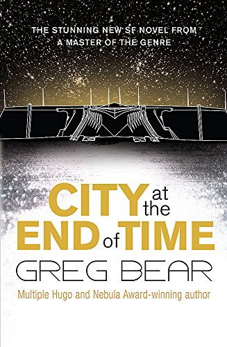 9780575081895: City At The End Of Time