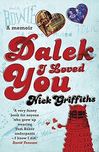9780575082199: Dalek I Loved You (GOLLANCZ S.F.)