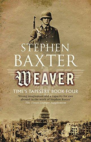 Weaver (GollanczF.): Stephen Baxter