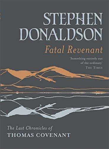9780575082380: Fatal Revenant: The Last Chronicles Of Thomas Covenant (Gollancz S.F.)
