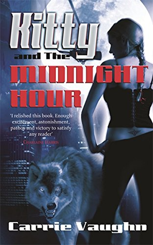 Kitty And The Midnight Hour (0575082437) by Vaughn, Carrie