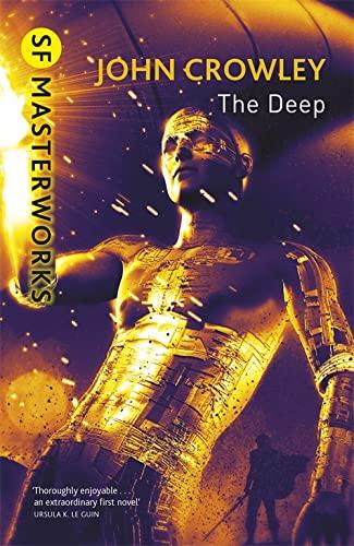 The Deep (S.F. Masterworks): Gollancz