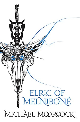9780575082700: Elric Of Melnibone (Tale of the Eternal Champion)