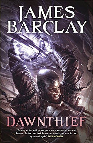 Dawnthief (Chronicles of the Raven): Barclay, James