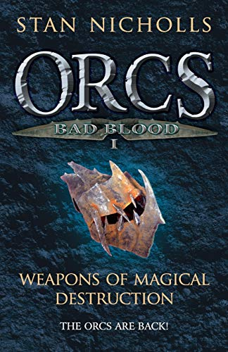 9780575082939: Orcs Bad Blood: Weapons of Magical Destruction v. 1