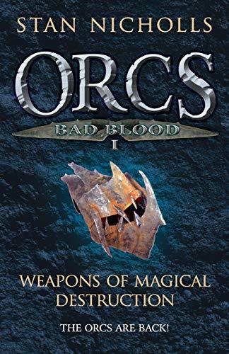 9780575082939: Orcs Bad Blood I: Weapons of Magical Destruction