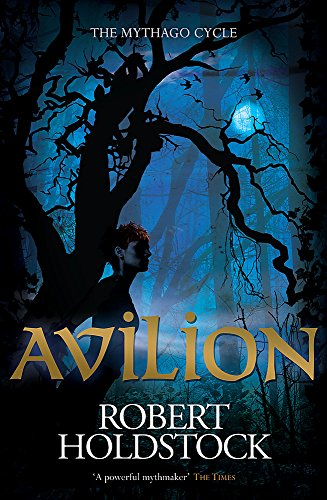 9780575082991: Avilion (Mythago Wood 7)