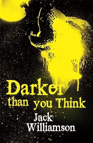 9780575083035: Darker Than You Think (Fantasy Masterworks)