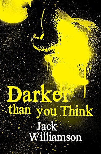 9780575083035: Darker Than You Think