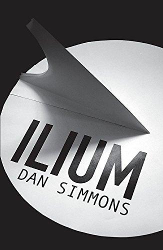 9780575083301: Ilium: Totally Space Opera