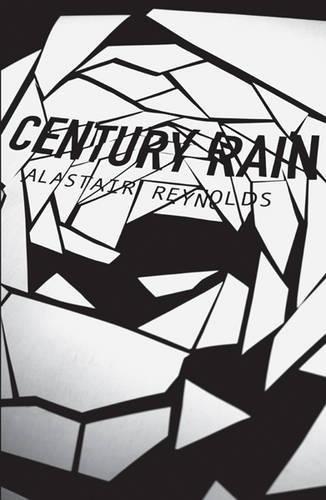 9780575083325: Century Rain: Totally Space Opera