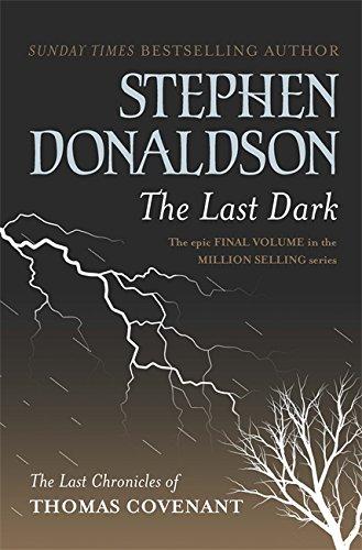 9780575083448: The Last Dark (GOLLANCZ S.F.)