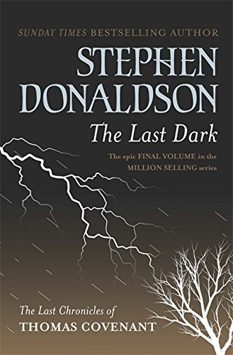 9780575083448: The Last Dark (GOLLANCZ S.F.)