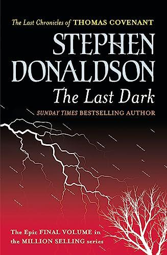 9780575083462: The Last Dark (GollanczF.)