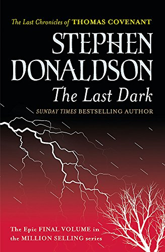 9780575083462: The Last Dark (GOLLANCZ S.F.)