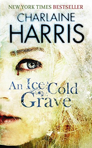 9780575083974: An Ice Cold Grave (Harper Connelly, #3)