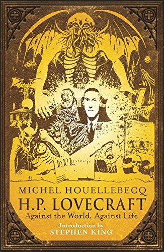 9780575084018: H. P. Lovecraft: Against the World, Against Life