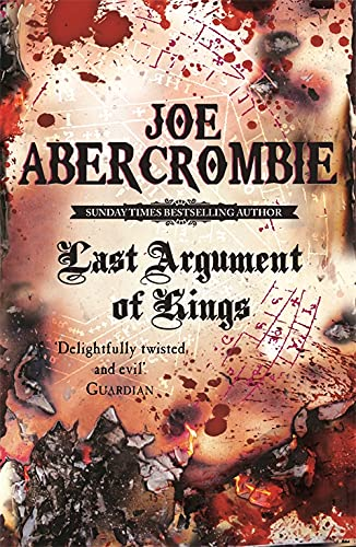 9780575084162: Last Argument of Kings (First Law) (Bk. 3)