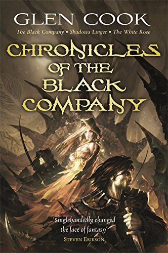 9780575084179: Chronicles of the Black Company: The Black Company - Shadows Linger - The White Rose