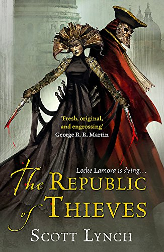 9780575084469: The Republic of Thieves (Gollancz)