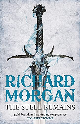 9780575084810: The Steel Remains (Gollancz)