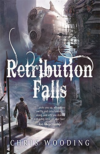 9780575085169: Retribution Falls: Tales of the Ketty Jay (Tales of the Ketty Jay 1)