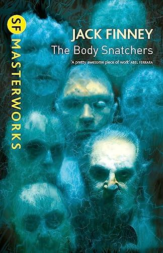 9780575085312: The Body Snatchers (S.F. MASTERWORKS)