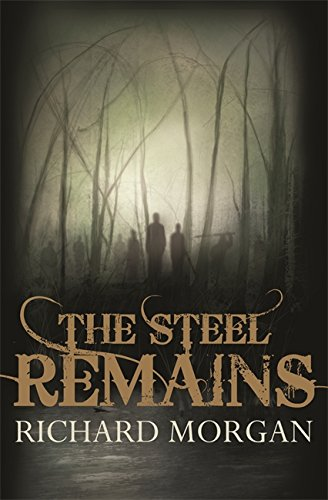 9780575085497: The Steel Remains (Land Fit for Heroes)