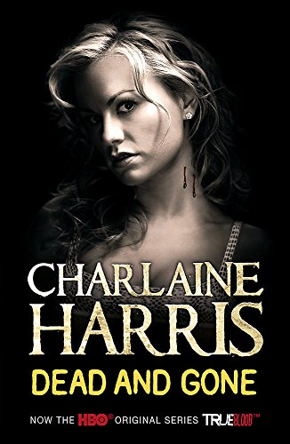 9780575085527: Dead and Gone (Sookie Stackhouse Vampire 9)
