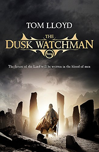 9780575085572: The Dusk Watchman (TWILIGHT REIGN)