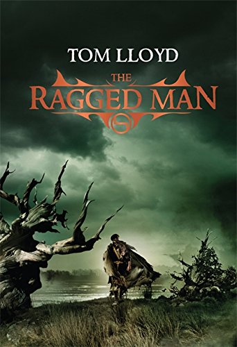 9780575085589: The Ragged Man: Book Four of The Twilight Reign