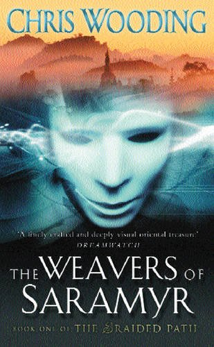 9780575085954: The Braided Path: Weavers of Saramyr Bk. 1