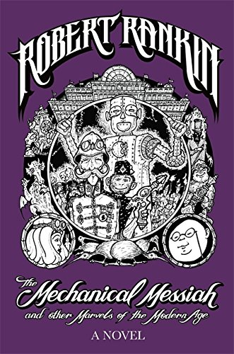 9780575086371: The Mechanical Messiah and Other Marvels of the Modern Age (EXP)