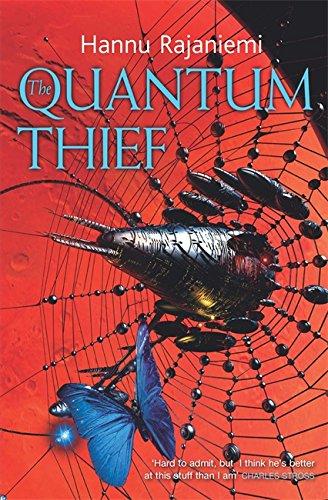 THE QUANTUM THIEF: Rajaniemi, Hannu.