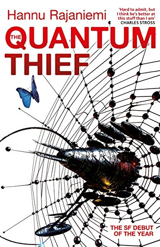The Quantum Thief: Hannu Rajaniemi
