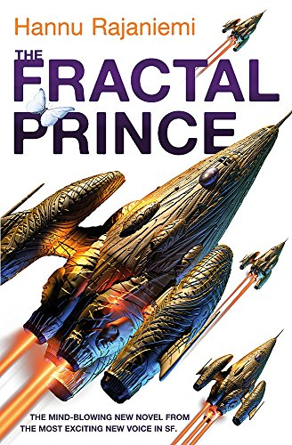 9780575088924: The Fractal Prince (Quantum Thief 2)