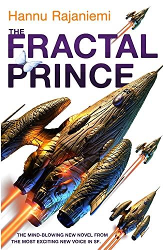 9780575088931: The Fractal Prince (Quantum Thief 2)