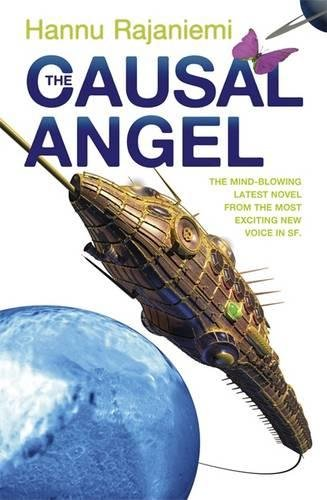 9780575088962: The Causal Angel (Quantum Thief 3)