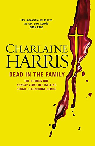 9780575089341: Dead in the Family (Sookie Stackhouse/True Blood, Book 10)