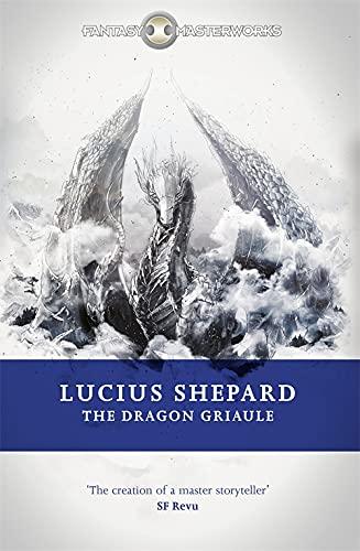 9780575089921: The Dragon Griaule (FANTASY MASTERWORKS)