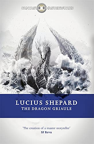 9780575089921: The Dragon Griaule