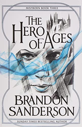 9780575089945: The Hero of Ages (Mistborn)