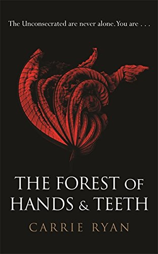 9780575090842: The Forest of Hands and Teeth