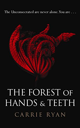 9780575090859: The Forest of Hands and Teeth