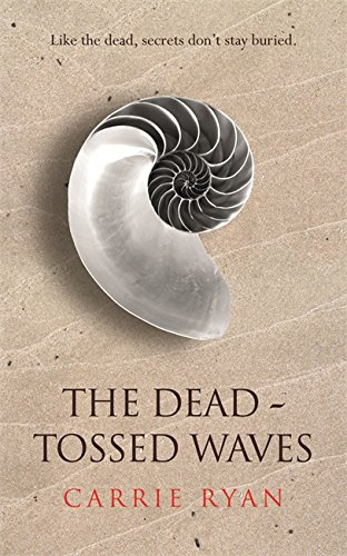 9780575090897: The Dead-Tossed Waves