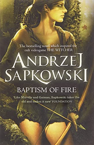 9780575090972: Baptism of Fire: Witcher 3 – Now a major Netflix show (The Witcher)