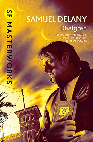 9780575090996: Dhalgren (S.F. MASTERWORKS)