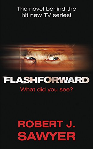 9780575091016: FlashForward