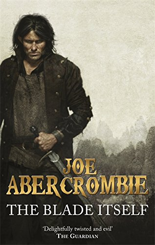 9780575091085: The Blade Itself. Joe Abercrombie (First Law)